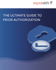 The Ultimate Guide to Prior Authorization